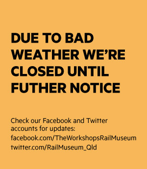 We are closed due to bad weather